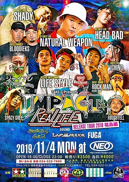 IMPACT -REAL LIFE RELEASE TOUR 2019 福島編-